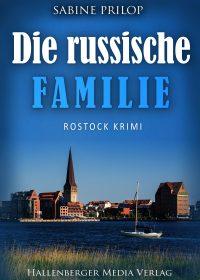 Rostock-Krimi Die Russische Familie von Sabine Prilop