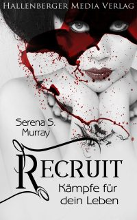 Cover des neuen Fantasy Romans Recruit von Serena S. Murray